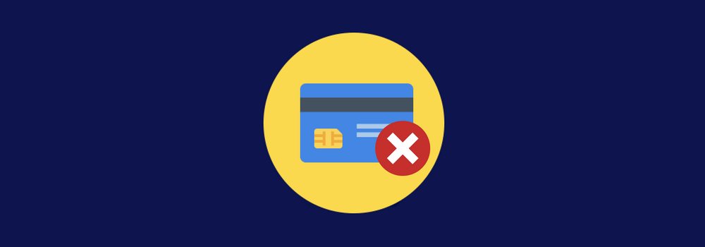 Failed Credit Cards on Kickstarter and How To Fix Them