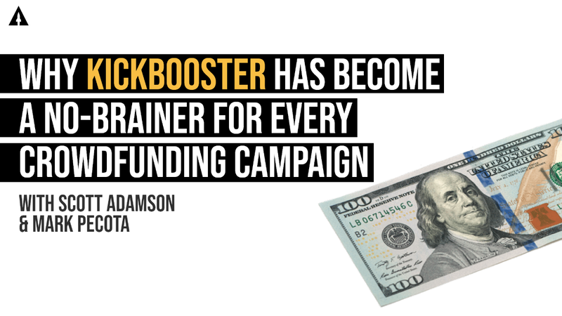 Why Kickbooster Is a No-Brainer for Every Crowdfunding Campaign