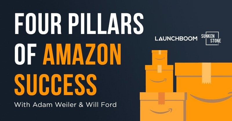 The 4 Pillars of Amazon Success