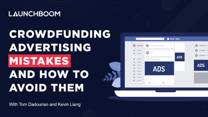 Crowdfunding Advertising Mistakes & How to Avoid Them