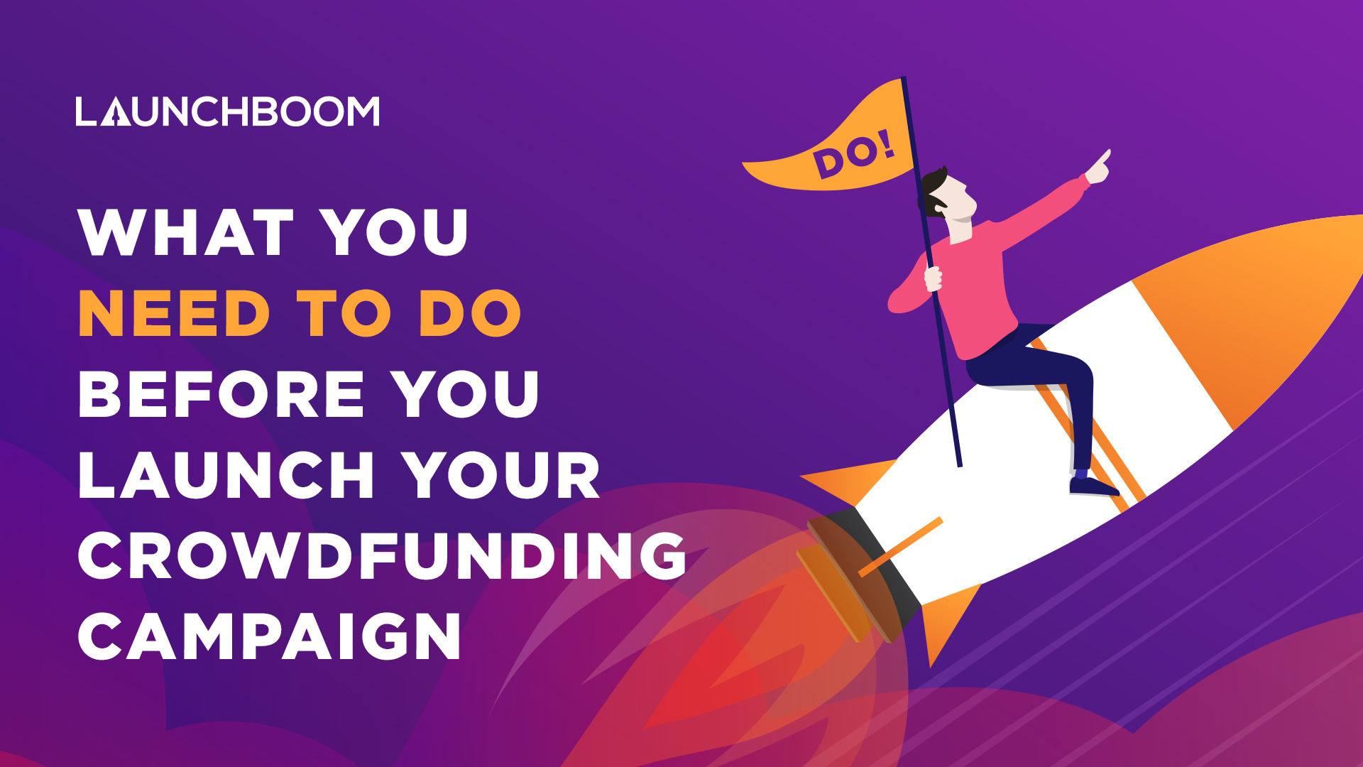What you need to do before launching a crowdfunding campaign
